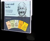 Lose ond lache. Appenzeller Geschichten im Kurzenberger Dialekt von Peter Eggenberger. CD. Hörbuch