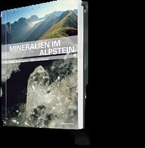 Peter Kürsteiner, Michael Soom. Mineralien im Alpstein