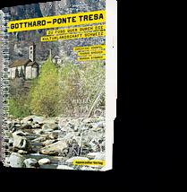 Gotthard-Ponte Tresa. Zu Fuss quer durch die Kulturlandschaft Schweiz.