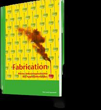 Fabrication - Kleine Industriegeschichte des Appenzellerlandes