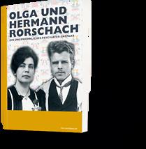 Olga und Hermann Rorschach. Ein ungewöhnliches Psychiater-Ehepaar