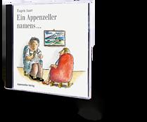 Eugen Auer, Ein Appenzeller namens ... Hörbuch. CD
