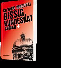 Silvano Moeckli: Bissig, Bundesrat