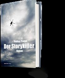 Philipp Probst: Der Storykiller