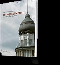 Brigitte Schmid-Gugler: Turmgeschichten. St. Gallen - Stadt der Türme