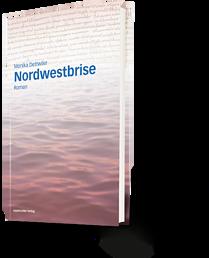 Monika Dettwiler: Nordwestbrise