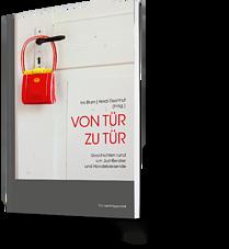 Iris Blum, Heidi Eisenhut: Von Tür zu Tür. Geschichten rund um Just-Berater und Handelsreisende
