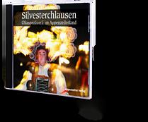 Silvesterchlausen CD. Chlausezäuerli im Appenzellerland