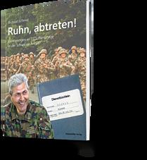 Richard Schmid: Ruhn, abtreten! Erinnerungen an 1121 Diensttage in der Schweizer Armee
