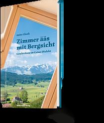Anita Glunk: Zimmer ääs mit Bergsicht
