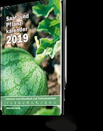 Saat- und Pflanzkalender 2019