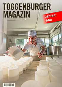 Toggenburger Magazin Jahresabo
