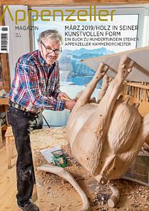 Appenzeller Magazin März 2019