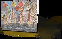 Von Pfaffenhütchen und Nachtelfen, Marianne Oehler, Sandro Hess