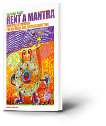 Christine Keller: Rent a Mantra