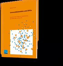 Wolfram Fischer: Universitätsmedizin und DRGs