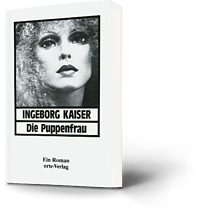Ingeborg Kaiser: Die Puppenfrau