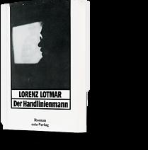 Lorenz Lotmar: Der Handlinienmann
