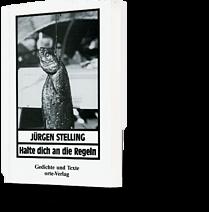 Jürgen Stelling: Halte dich an die Regeln