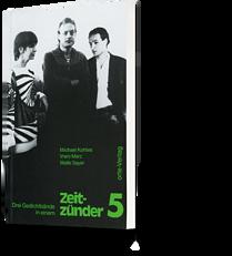 Michael Kohtes, Vreni Merz, Walle Sayer: Zeitzünder 5