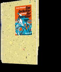 Erwin Messmer: Das Gelächter der Fahrräder