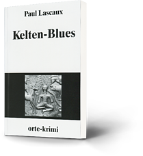 Paul Lascaux: Kelten-Blues