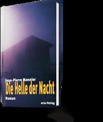 Jean-Pierre Monnier: Die Helle der Nacht