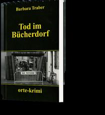 Barbara Traber: Tod im Bücherdorf