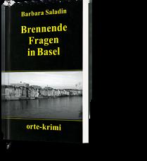 Barbara Saladin: Brennende Fragen in Basel