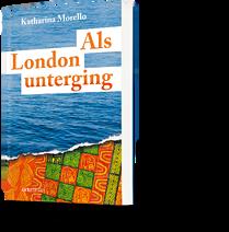 Als London unterging