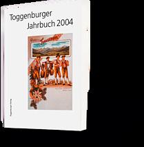 Toggenburger Jahrbuch 2004