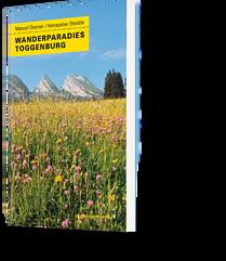 Marcel Steiner / Hanspeter Steidle: Wanderparadies Toggenburg